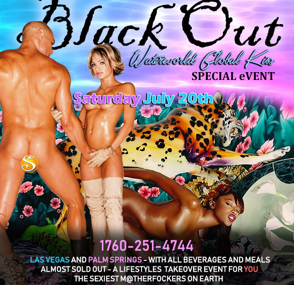 Sea Mountain Nude Lifestyles Spa Resorts - Black Out Waterworld Global Kiss Special Event Saturday July 21st