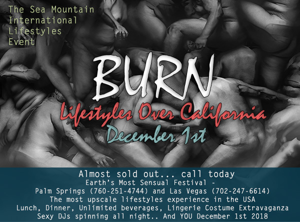 Sea Mountain Nude Lifestyles Spa Resorts BURN  Lifestyles Over California Special Event December 1st