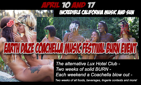 Sea Mountain Nude Lifestyles Spa - COACHELLA CALIFORNIA (The only Coachella rage this year) EVENT TWO