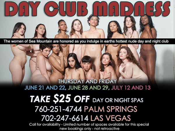 Sea Mountain Nude Lifestyles Resort Spa Day Club Madness Special Offer
