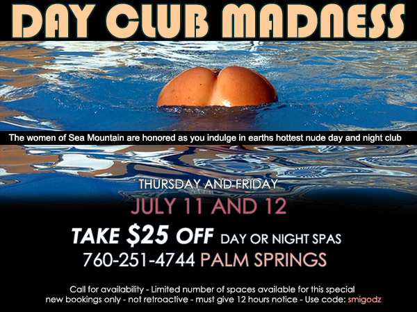 Sea Mountain Nude Lifestyles Spa Resorts - Day Club Madness Special Offer