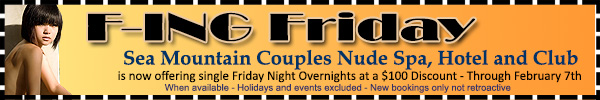 Sea Mountain Nude Lifestyles Resorts and Spas - F-ing Friday Special Offer