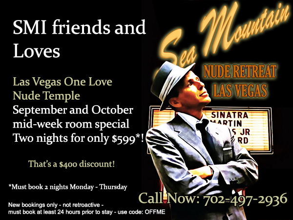 Sea Mountain Nude Lifestyles Spa Resort Las Vegas Friends and Loves Special