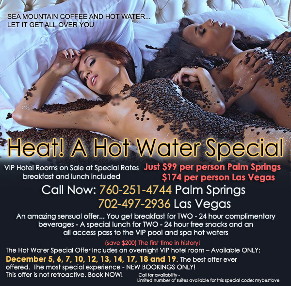 Sea Mountain Nude Lifestyles Spa Resorts - Heat A Hot Water Special