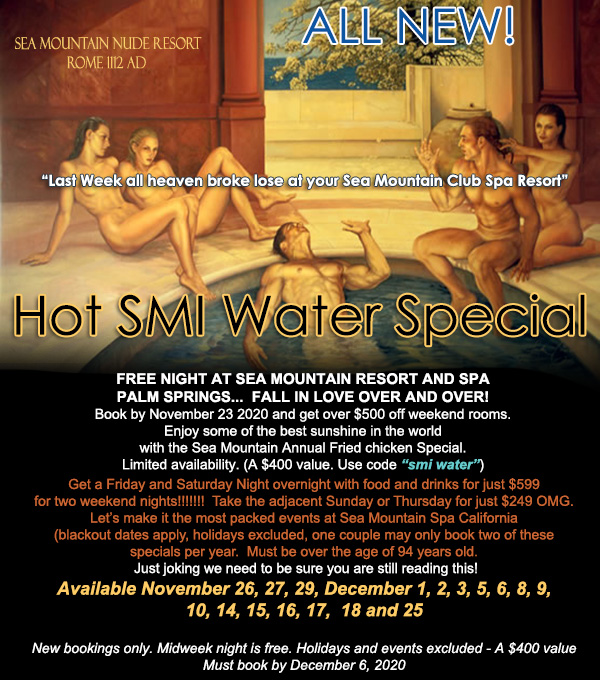 Sea Mountain Nude Lifestyles Resorts and Spas - Hot SMI Water Special
