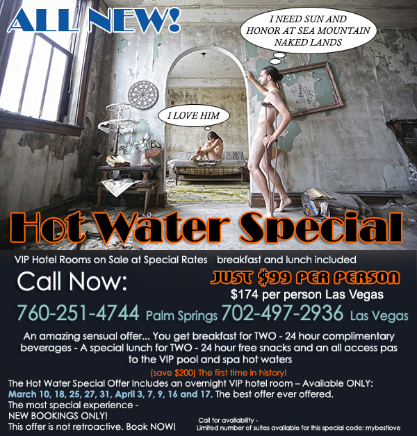 Sea Mountain Nude Lifestyles Spa Resorts Palm Springs and Las Vegas - Hot Water Special