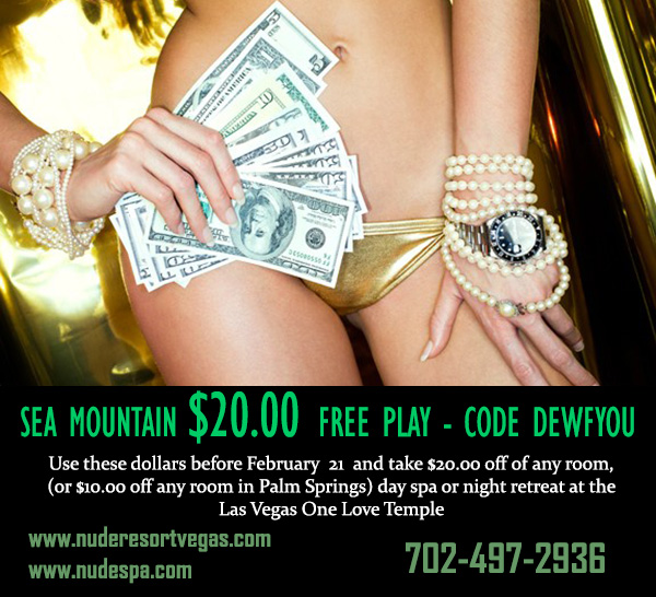 Sea Mountain Nude Lifestyles Spa Resort Las Vegas - Free play  Special Offer