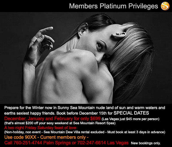 Sea Mountain Nude Lifestyles Spa Resorts Platinum Privileges Special Offer