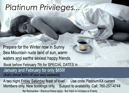 Sea Mountain Nude Lifestyles Resorts and Spas - Platinum Privileges Special Offer