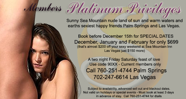 Sea Mountain Nude Lifestyles Spa Resorts -  - Platinum Privileges Special Offer