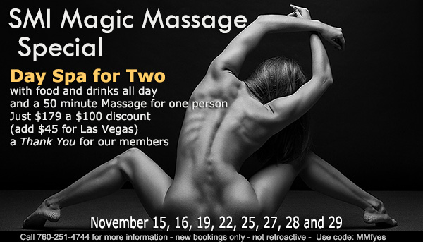 SMI Magic Massage Special Offer - Sea Mountain Nude Lifestyles Spa Resorts Palm Springs and Las Vegas