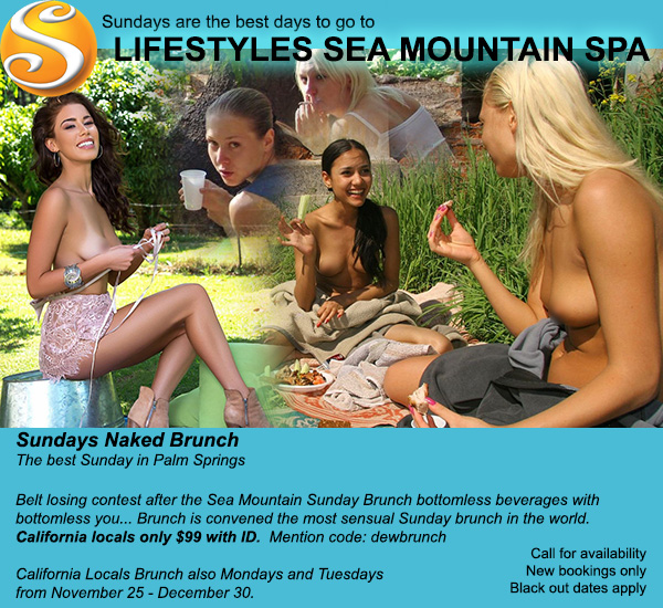 Sea Mountain Nude Lifestyles Resorts and Spas - Sundays Naked Brunch Special