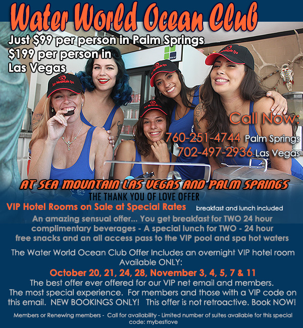 Sea Mountain Nude Lifestyles Resorts - Water World Ocean Club Special Offer