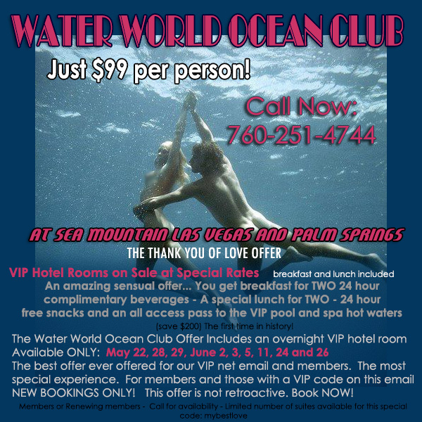 Sea Mountain Nude Lifestyles Spa Resorts - Water World Ocean Club Special Offer