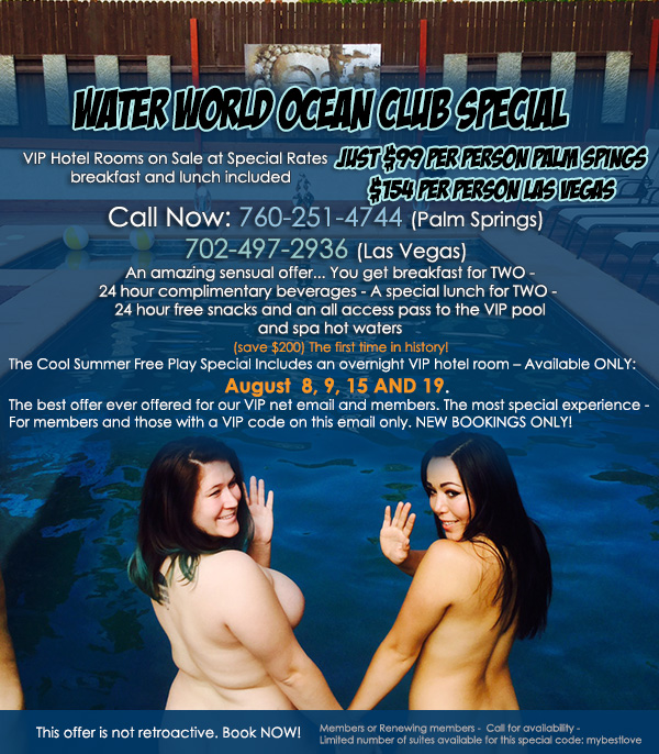 Water World Ocean Club Special Includes food and beverages all day, Breakfast for two and an overnight VIP hotel room at the sensual heated pool or the famous Taboo Gardens thermal heated whirlpool!