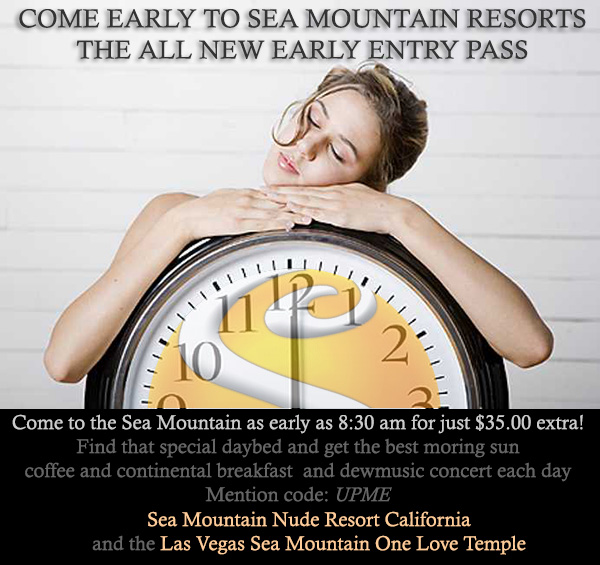 Sea Mountain Nude Lifestyles Spa Resorts Early Entry Pass