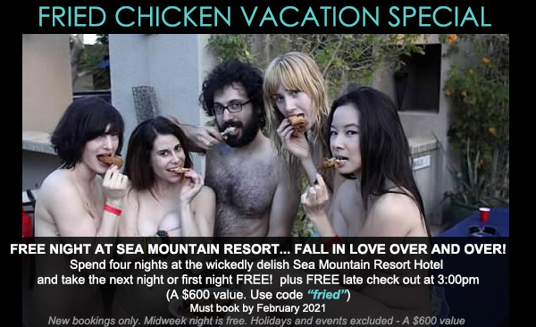Sea mountian Palm Springs and Las Vegas Fried Chicken Vacation Special