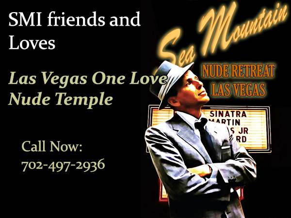 Sea Mountain One Love Nude Lifestyles Temple Las Vegas