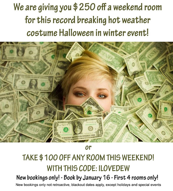 We are giving you $250 off a weekend room for this record breaking hot weather Sea Mountain costume Halloween in winter event