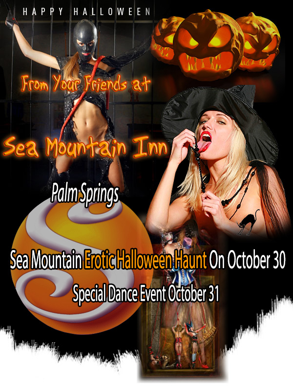 Sea Mountain Erotic Halloween Haunt - California Complete Lifestyle Takeover