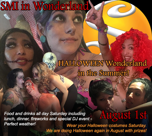 Sea Mountain Nude Lifestyles Spa Resorts Las Vegas and Palm Springs - SMI in Wonderland - Halloween in Wonderland in the Summer! - Food and drinks all day Saturday including lunch, dinner, fireworks and special DJ event - Perfect weather! - Wear your Halloween costumes Saturday.  We are doing Halloween again in August with prizes.