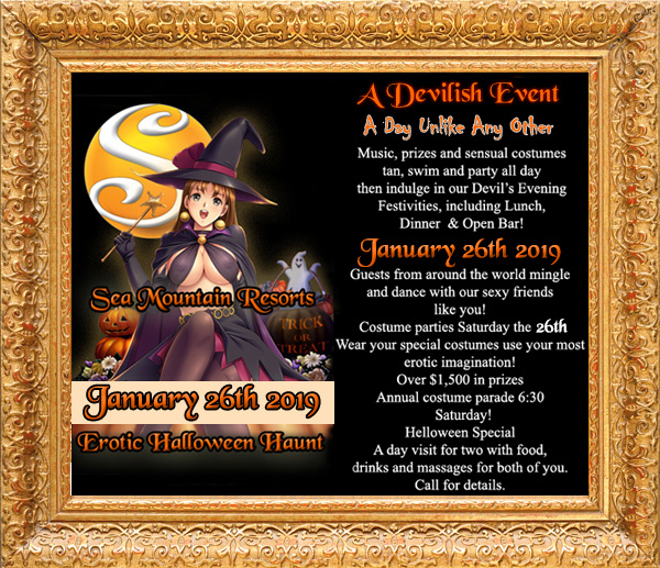 SATURDAY JANUARY 26TH HALLOWEEN CUMS AGAIN TO SEA MOUNTAIN NIGHT DAY LOVE CLUB - Winters largest event its HALLOWEEN AGAIN...