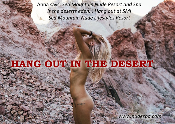 Hang out in the desert - Sea Mountain Spa