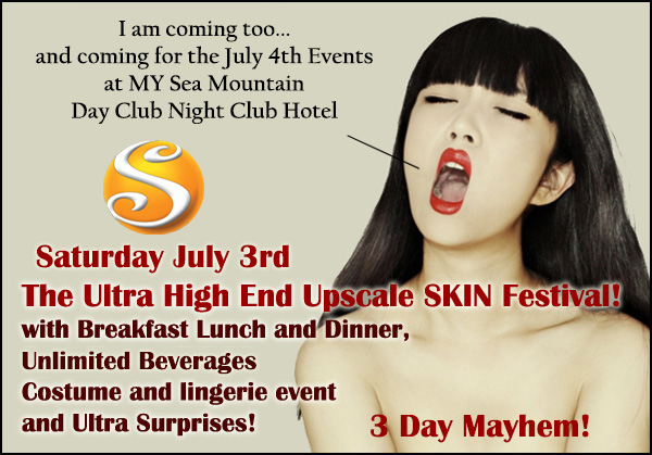 Sea Mountain Sexual Independence Daze - The Ultimon Erotix SKIN Fair - July 3 and 4. The most incredible events of the lifestyles in the world
