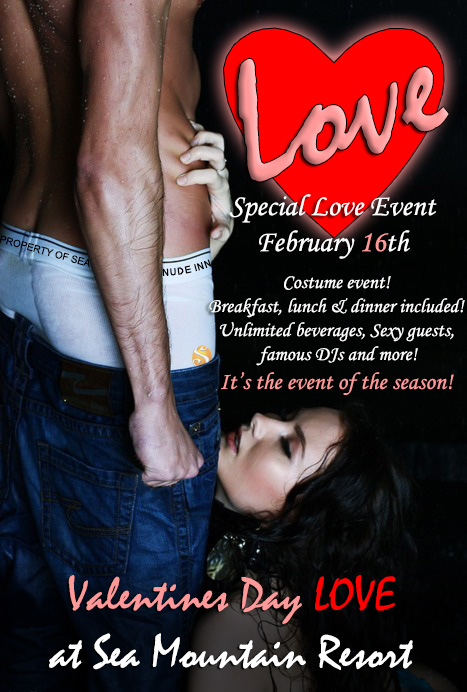 Sea Mountain Nude Lifestyles Spa Resorts Palm Springs and Las Vegas - Valentines Love events at Sea Mountain Nude Hotel Love - February 16th is our LOVE and Valentines event with the open bar and all meals and massive lingerie dance event