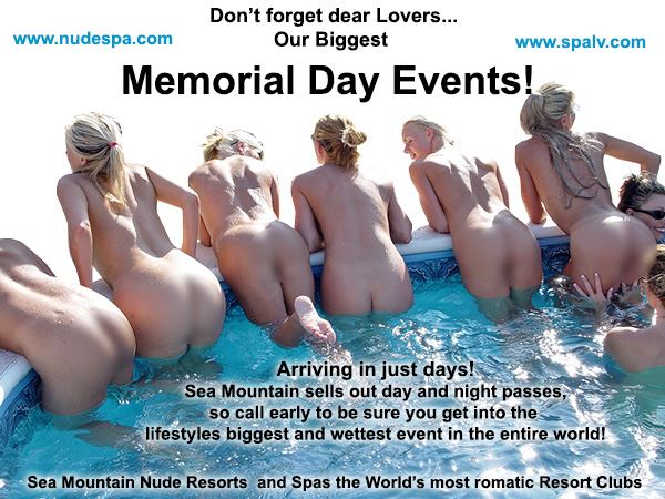 Memorial Day Secial Events at Sea Mountain Nude Lifestyles Resorts Las Vegas and Palm Springs