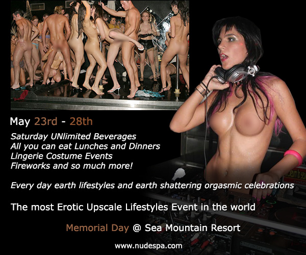 DON'T FORGET DEAR LOVERS THE SEA MOUNTAIN BIGGEST MEMORIAL DAY EVENTS AT ARRIVING IN JUST DAYS - SMI SELLS OUT DAY AND NIGHT PASSES SO CALL EARLY TO BE SURE YOU GET IN TO THE LIFESTYLES BIGGEST AND WETTEST EVENT IN THE ENTIRE WORLD!