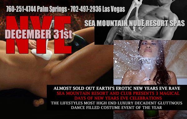 Sea Mountain Nude Lifestyles Spa Resorts NYE New Years Eve Special Events