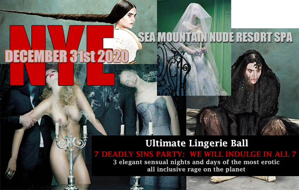 Sea MOuntain NUDE YEARS EVE EVENTS The Most Erotic NYE on Earth