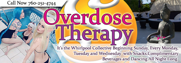 Overdose Therapy - It's the Whirlpool Collective Beginning Sunday, Every Monday, Tuesday and Wednesday with snacks, complimentary beverages and dancing all night long