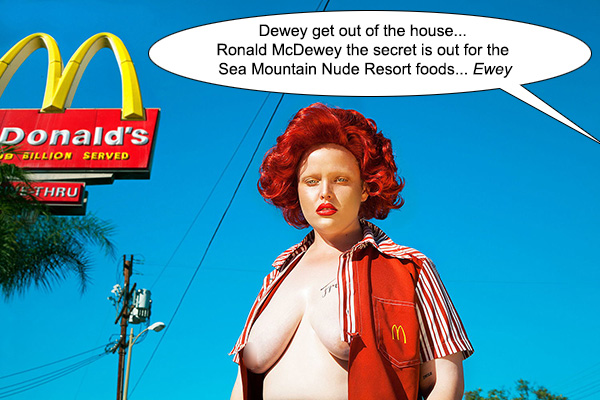 Ronald McDewey the secret is out for the Sea MOuntain Nude Spa Foods