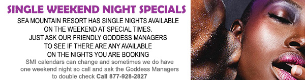 Sea Mountain Resort often has rooms available on single weekend nights in this season. Please call 760-251-4744 and ask our amazing Goddess staff to recheck for single weekend nights