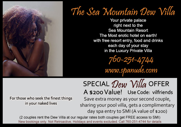 Rent the Private Dew Villa at Sea Mountain Nude Lifestyles Spa Resort